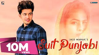 SUIT PUNJABI - JASS MANAK (Full Song) | Latest Punjabi Songs 2018 | GeetMP3