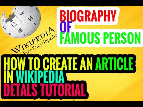 How to create biography page in wikipedia  100  details  amp  best
