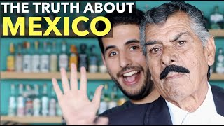 The Truth About Mexico