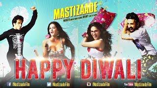 Mastizaade - Happy Diwali - Sunny Leone, Tusshar Kapoor & Vir Das