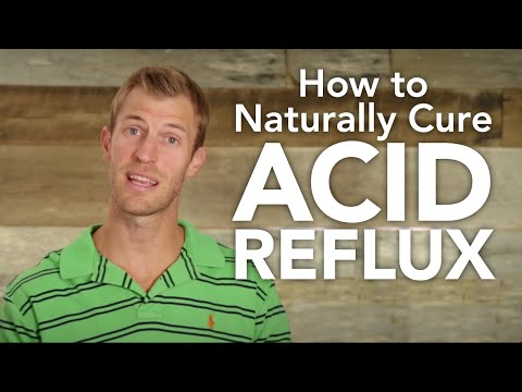 Video How to Naturally Cure Acid Reflux