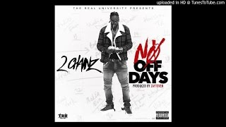 2 Chainz - No Off Dayz