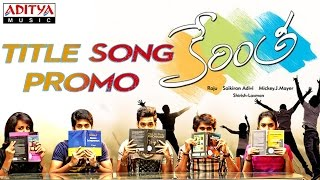 Kerintha Title Video Promo Song - Kerintha Songs - Sumanth Aswin, Sri Divya