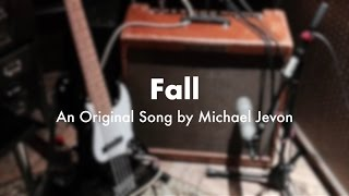 Fall (Lyric Video) By Michael Jevon