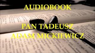 🎧 Pan Tadeusz 🎧 Adam Mickiewicz. Audiobook. Lektury szkolne