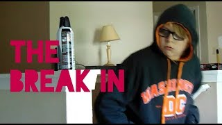 The Break In (Featuring Ibarra Entertainment)