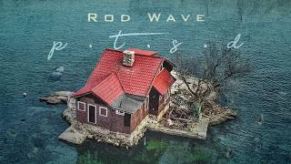 Rod Wave - Proud Of Me (Official Audio)
