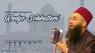 Kur'ân-ı Kerîm'in Mânâsını Bilmenin Önemi (Radyo Sohbetleri) 19 Haziran 2007
