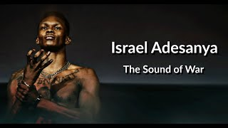 Israel Adesanya | The Sound of War | The road to becoming UFC Middleweight Champion