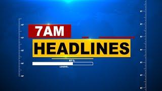 7AM Headlines     9th October 2021     Kanak News    