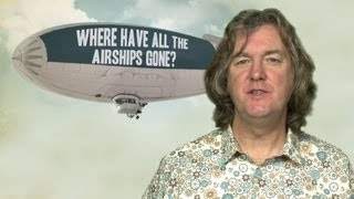 Where have all the airships gone?   James May's Q&A (Ep 8)   Head Squeeze