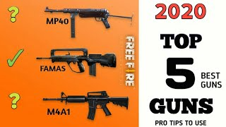 Top 5 Guns  / Pro Tips To Use / Free Fire
