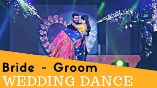 Best Bride & Groom Dance | Best Groom & Bride dance | Best Couple Dance | wedding Dance