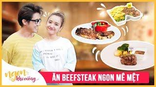 Ngon Khó Cưỡng | Tập 3 | 3 Món Beefsteak Ngon Mê Mệt