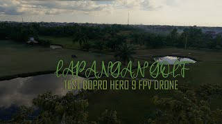 TEST GOPRO HERO9 HYPERSMOOTH WITH FPV DRONE