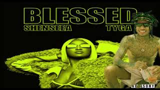 Shenseea, Tyga   Blessed (May 2019) (Official Audio)