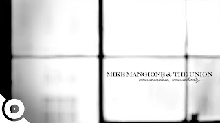 Mike Mangione & The Union  Somewhere Somebody  OurVinyl Session
