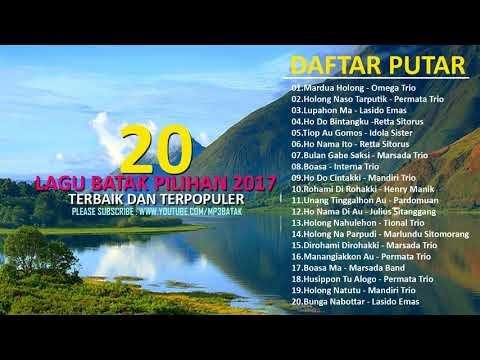 20 hits lagu batak terbaru populer 2017   full album original