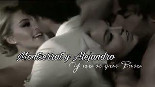 Montserrat y Alejandro - Y no se que Paso
