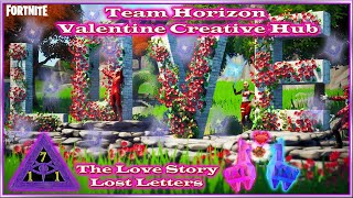 Fortnite New Creative Hub Valentine's Day All 7 Love Letter Page Locations Created by Team Horizon