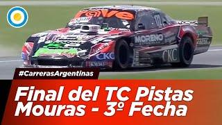 Final del TC Mouras - 3º Fecha - #CarrerasArgentinas