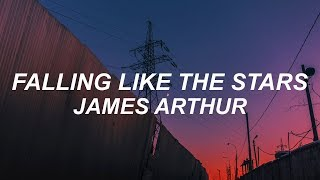 James Arthur - Falling Like The Stars (Lyrics)