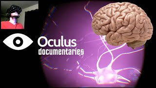 Neuro | Oculus Rift Documentary