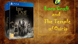 Распаковка Lara Croft and The Temple of Osiris Gold Edition