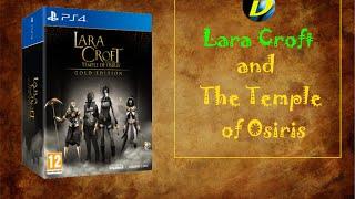 Распаковка Lara Croft and The Temple of Osiris Gold Edition фото