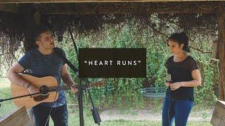 """HEART RUNS"" - Performed by Jonathan & Angela Salas"