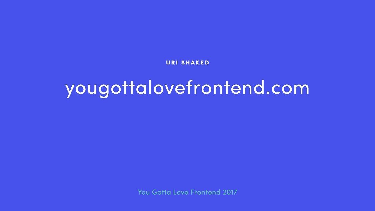 www.yougottalovefrontend.com