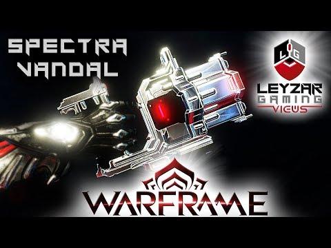 Spectra Vandal Build 2019 (Guide) - Obscure No Longer (Warframe Gameplay)