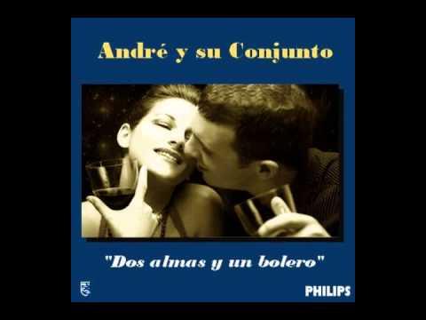 André y su Conjunto   Dos almas y un bolero Muestra