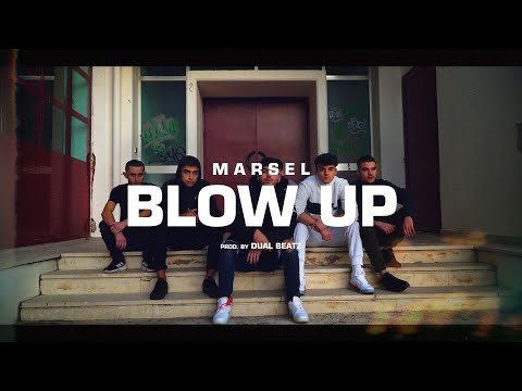 Marsel - BLOW UP - (Official Music Video)