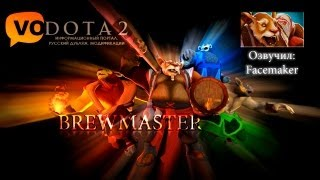 DotA 2 Brewmaster - Русская Озвучка (DotA2VO.RU)