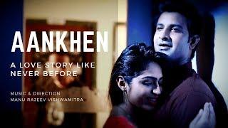 Aankhen-The Song l Manu Rajeev - manurajeev