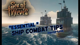 Useful Ship Combat Tips | Sea of Thieves