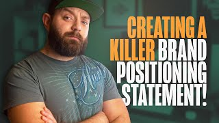 What is Brand Positioning and How to Create a KILLER Brand Positioning Statement