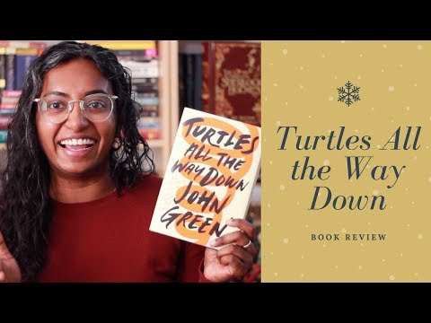 Turtles All The Way Down by John Green | Book Review