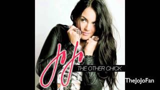JoJo - The Other Chick + Lyrics