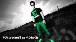 Put your hands up for detroit with lyrics