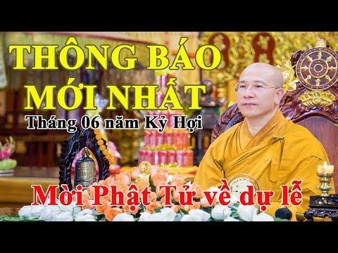 Hôm Nay Thầy Thích Trúc Thái Minh thông báo mời Phật tử về CHÙA BA VÀNG dự lễ tháng 06 năm Kỷ Hợi