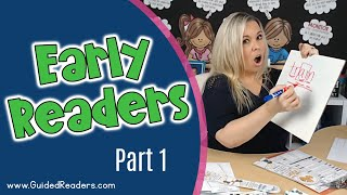 Guided Reading | How to teach Guided Reading to Early Readers Part 1
