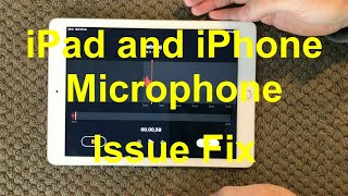 iPad And iPhone Microphone Problem And Fix, How To Fix Microphone Issue on iPhone or iPad
