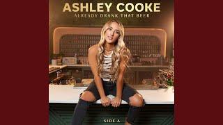 Ashley Cooke Never Til Now