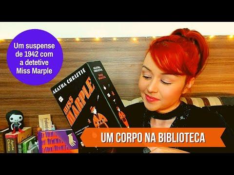 UM CORPO NA BIBLIOTECA | Miss Marple investiga, por Agatha Christie