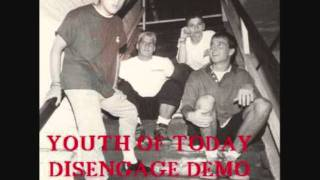 YOUTH OF TODAY - Disengage DEMO