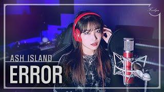 ASH ISLAND(애쉬 아일랜드)_ Error (Feat. Loopy) /여자커버 cover by. feelyu