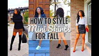 HOW TO WEAR THE MINI SKIRT | Fall Lookbook + 6 Outfit Ideas + How To Style