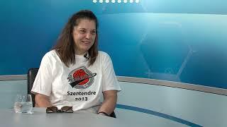 Sportkorzó - Sztanev Andrea / TV Szentendre / 2021.08.17.
